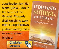 It Demands Nothing, But It Gives All: The Gospel Of Jesus Christ - by Monty Collier